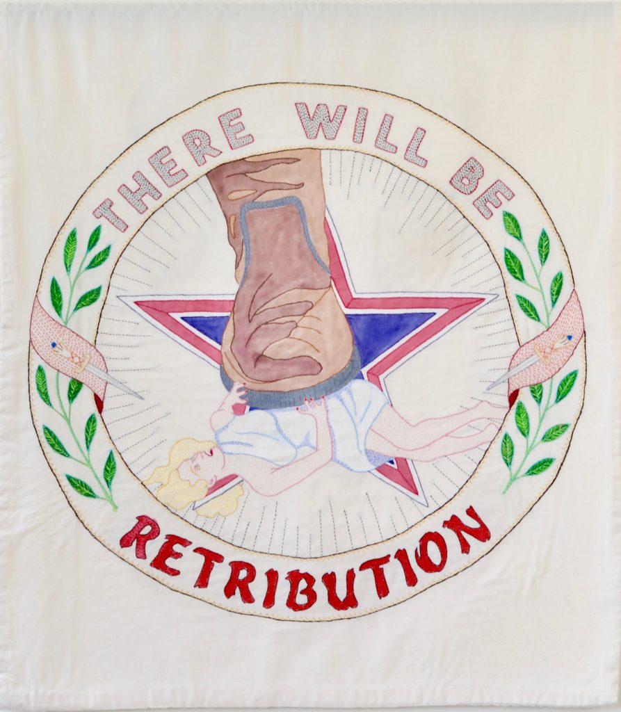 """Needling the Regime: Retribution/38"""" x 33""""/hand-embroidery on textile"""