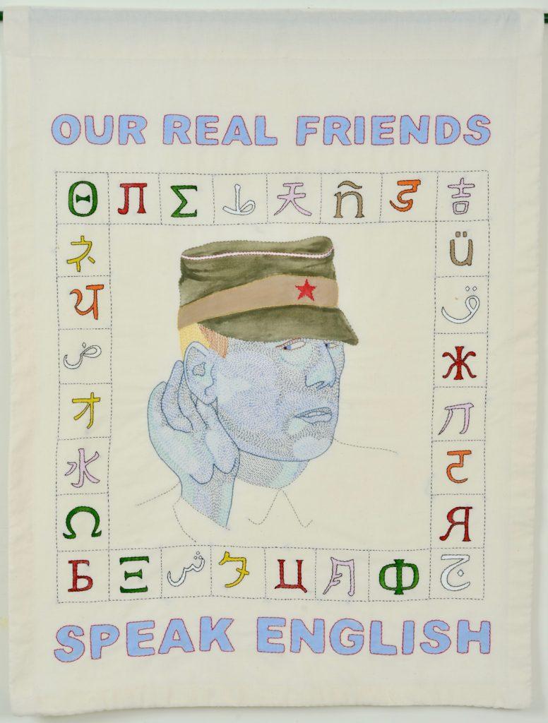 "Needling the Regime: Speak English/40"" x 31""/hand-embroidery on textile"